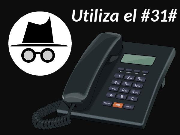 Llamar con número oculto desde teléfono fijo